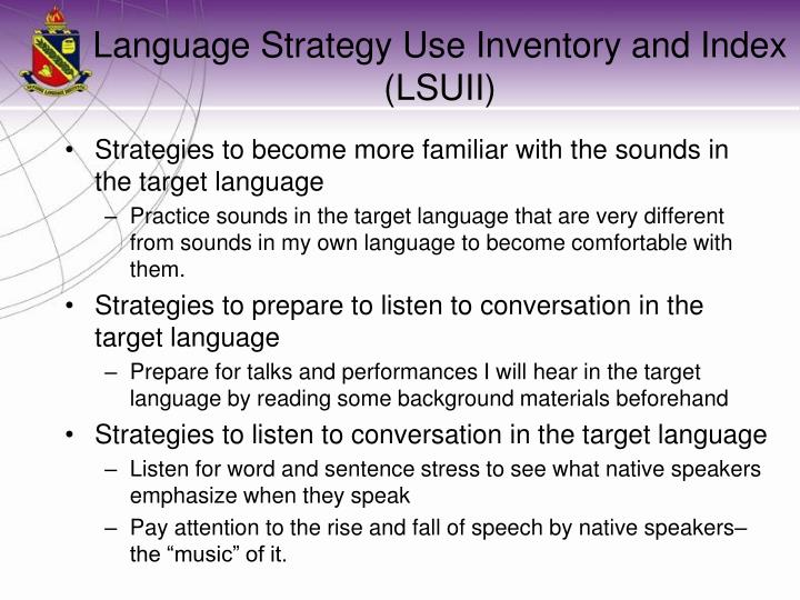 Language Strategy Use Inventory and Index (LSUII)