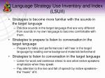 language strategy use inventory and index lsuii