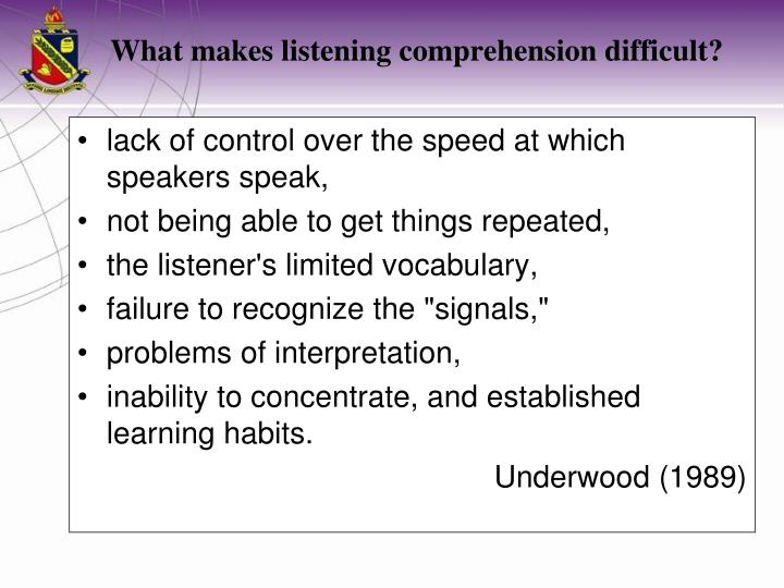 lack of control over the speed at which speakers speak,