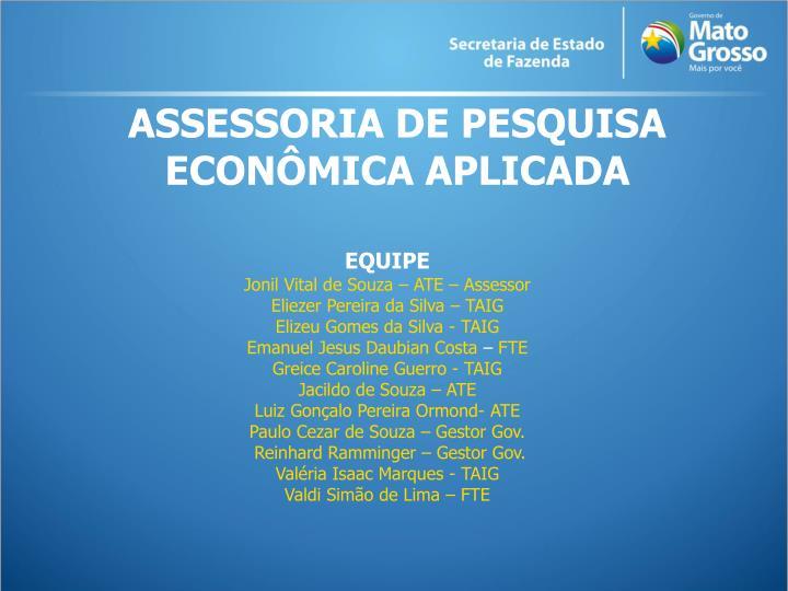 ASSESSORIA DE PESQUISA  ECONÔMICA APLICADA