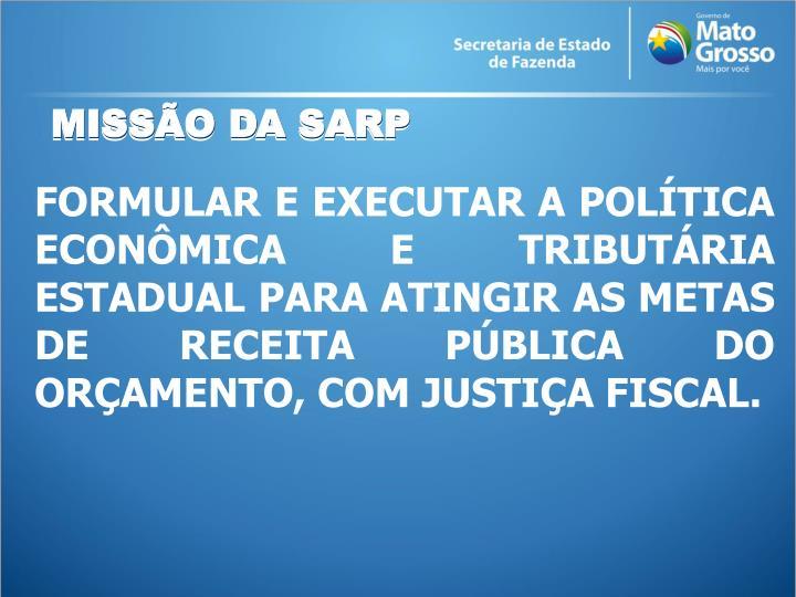 MISSÃO DA SARP