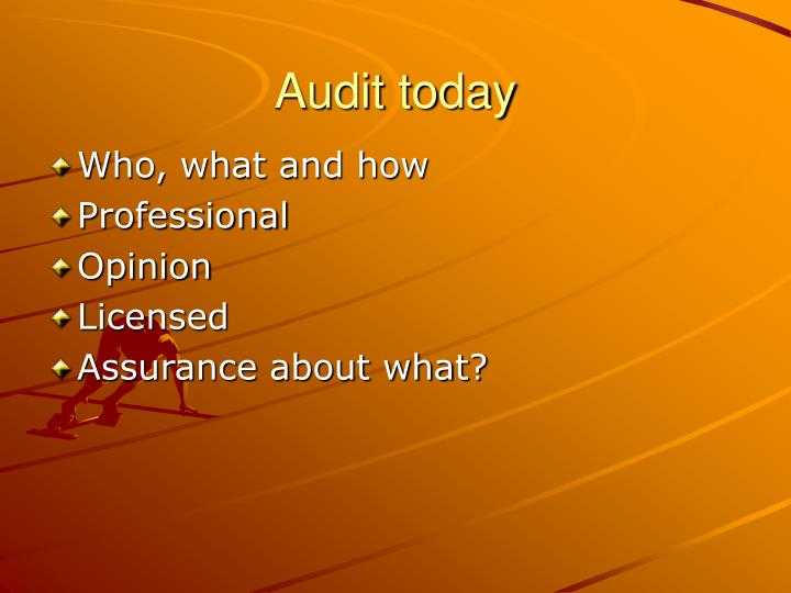 Audit today