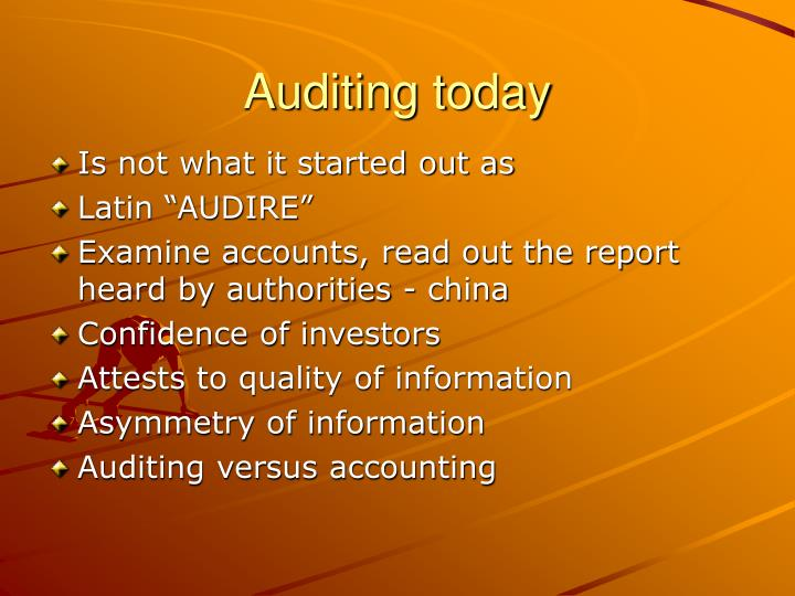 Auditing today