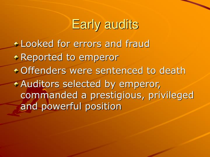 Early audits