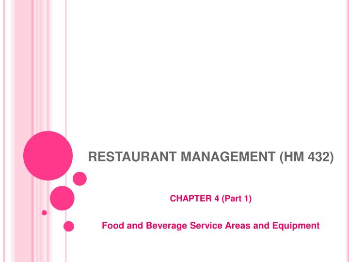 RESTAURANT MANAGEMENT (HM 432)