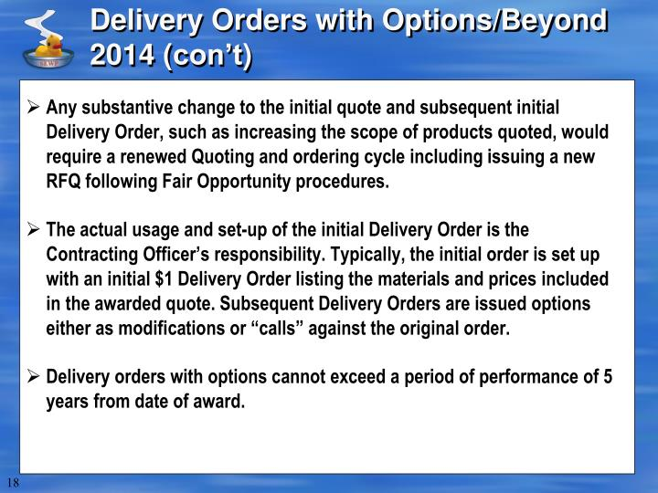 Delivery Orders with Options/Beyond 2014 (