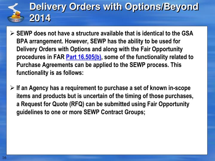 Delivery Orders with Options/Beyond 2014