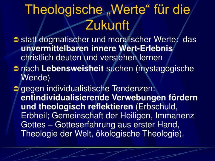"""Theologische """"Werte"""" für die Zukunft"""