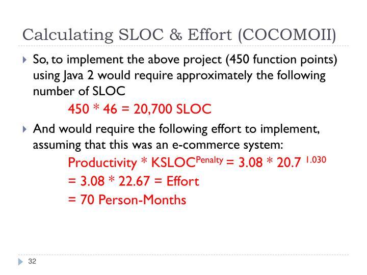 Calculating SLOC & Effort (COCOMOII)