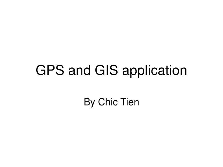 GPS and GIS application