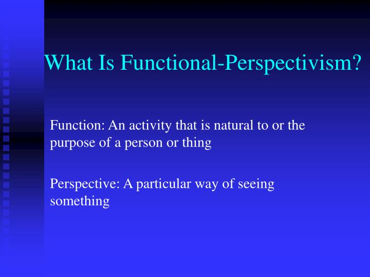 What is functional perspectivism