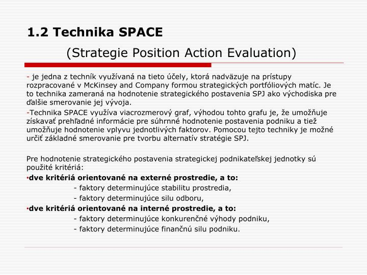 1.2 Technika SPACE