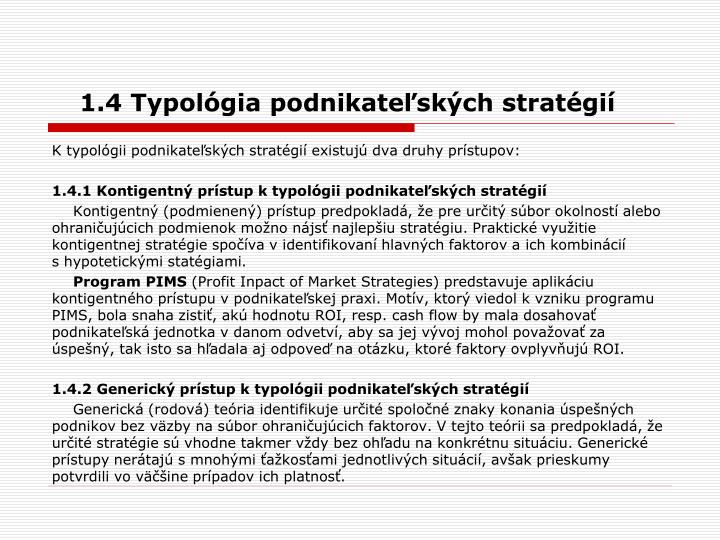 1.4 Typológia podnikateľských stratégií