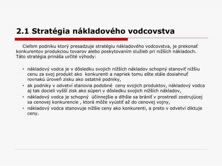 2.1 Stratégia nákladového vodcovstva