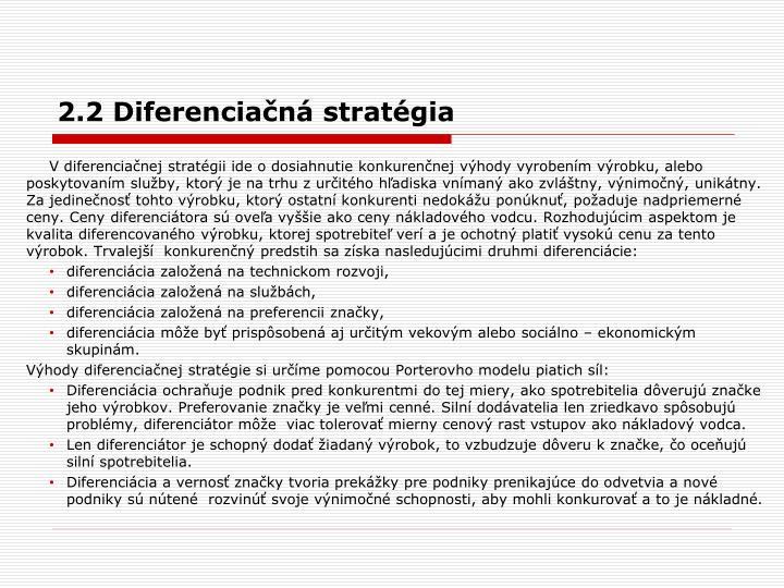 2.2 Diferenciačná stratégia