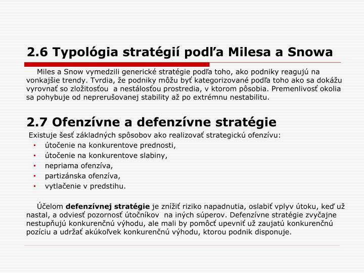 2.6 Typológia stratégií podľa Milesa aSnowa