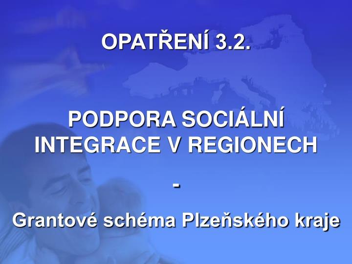 OPATŘENÍ 3.2.