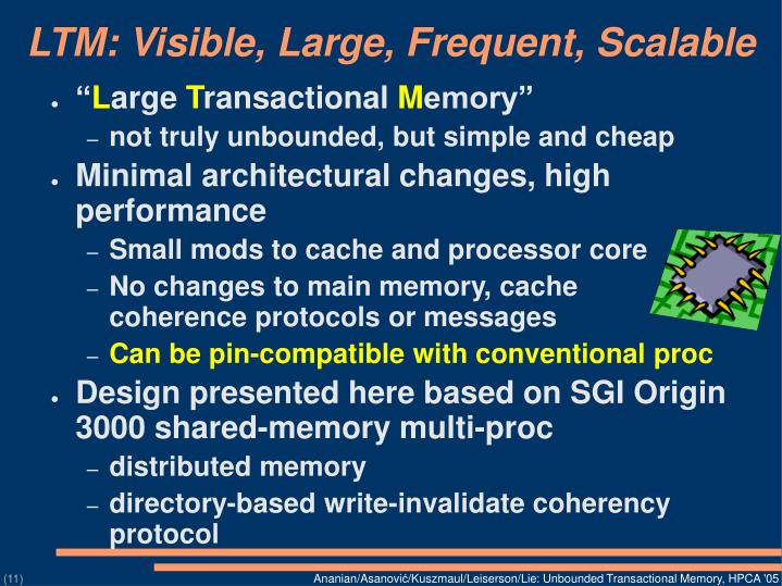 LTM: Visible, Large, Frequent, Scalable