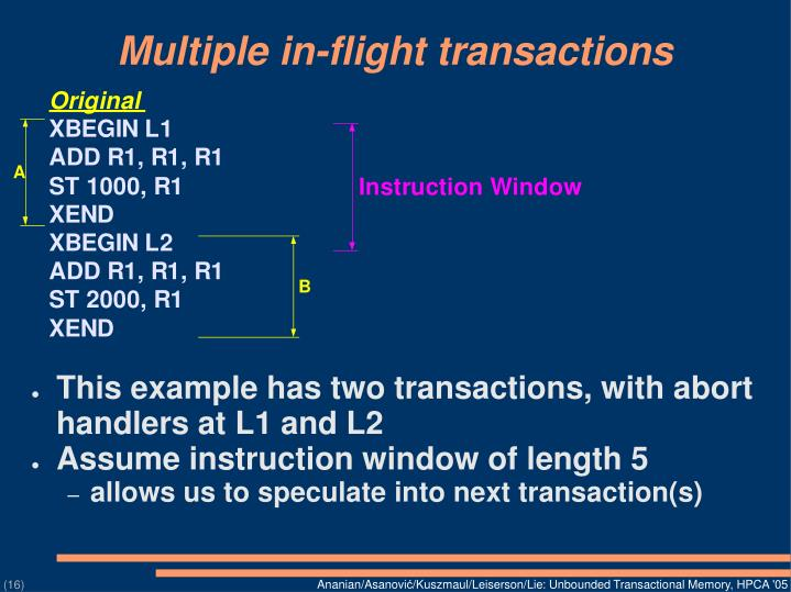 Multiple in-flight transactions