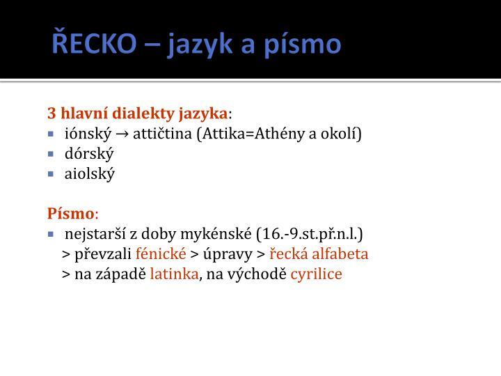 ŘECKO – jazyk a písmo