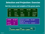 selection and projection exercise