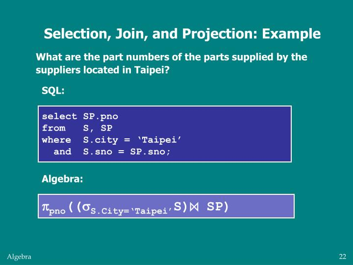 Selection, Join, and Projection: Example