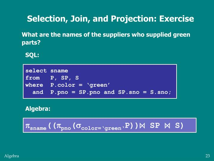 Selection, Join, and Projection: Exercise