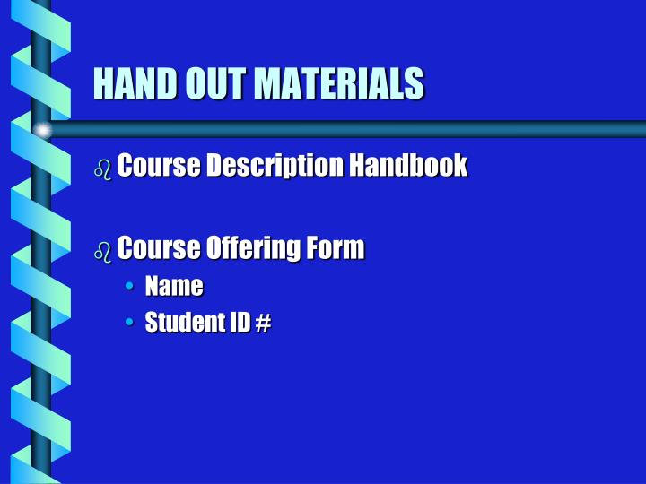 Hand out materials