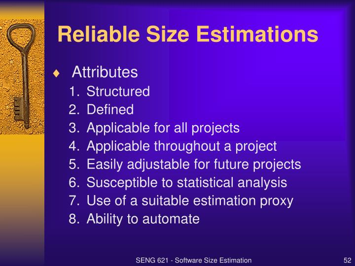 Reliable Size Estimations