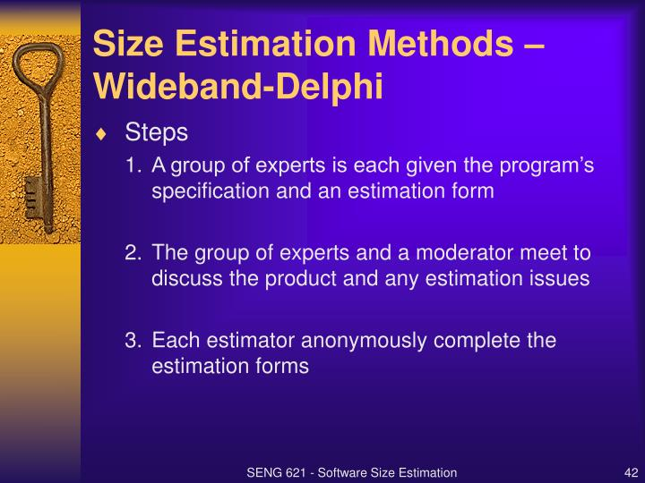 Size Estimation Methods – Wideband-Delphi