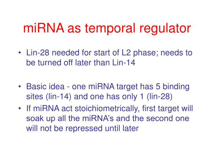 miRNA as temporal regulator