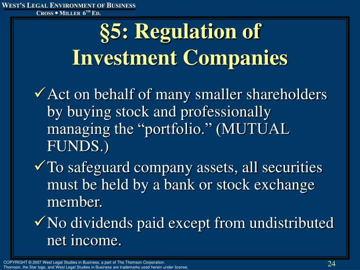 §5: Regulation of