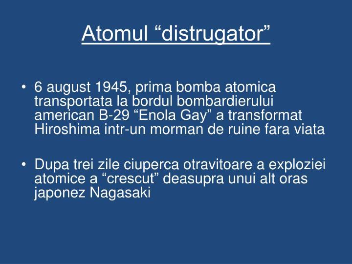 """Atomul """"distrugator"""""""