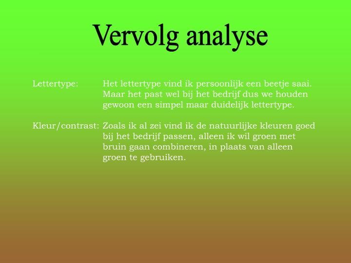 Vervolg analyse