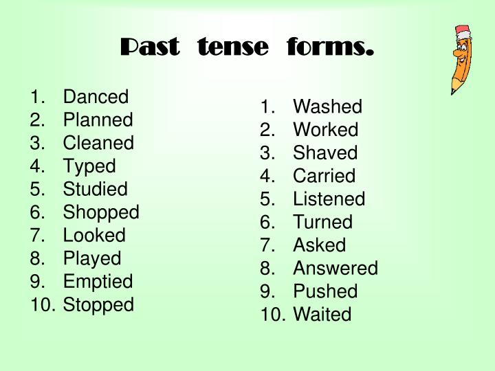 Past   tense   forms.
