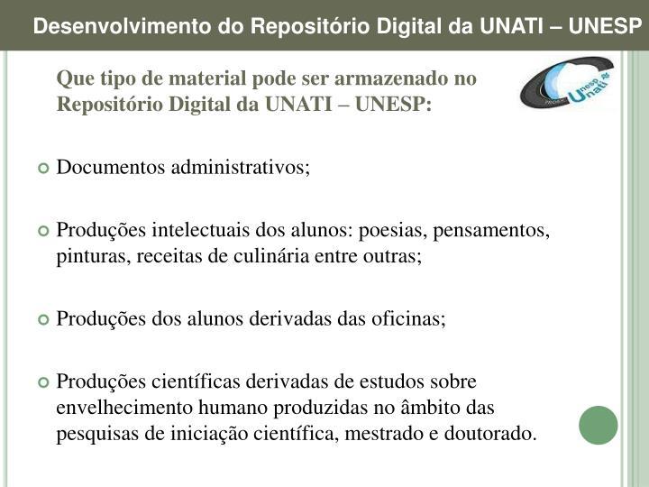 Desenvolvimento do Repositório Digital da UNATI – UNESP