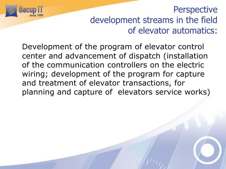 Perspective development streams in the field of elevator automatics