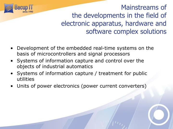 Mainstreams of the developments in the field of electronic apparatus, hardware and software complex solutions