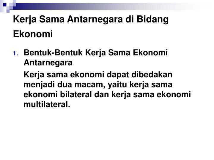 Kerja Sama Antarnegara di Bidang Ekonomi