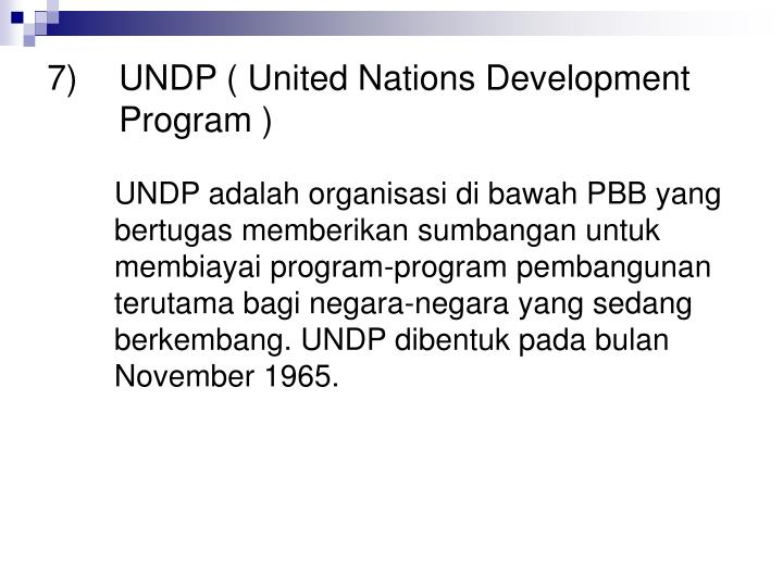 UNDP ( United Nations Development