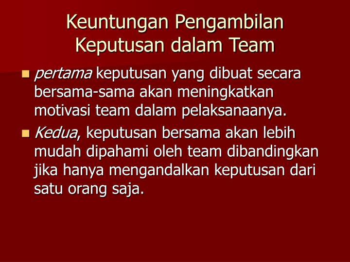 Keuntungan Pengambilan Keputusan dalam Team