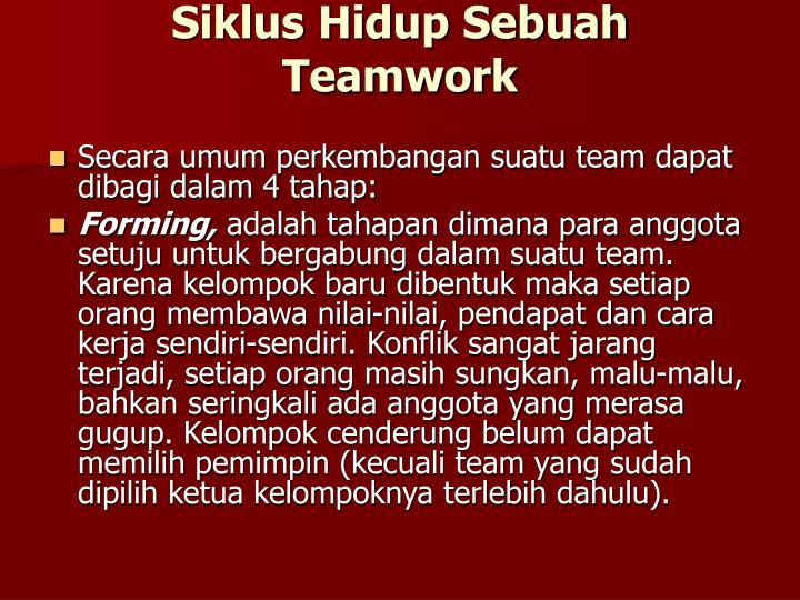 Siklus Hidup Sebuah Teamwork