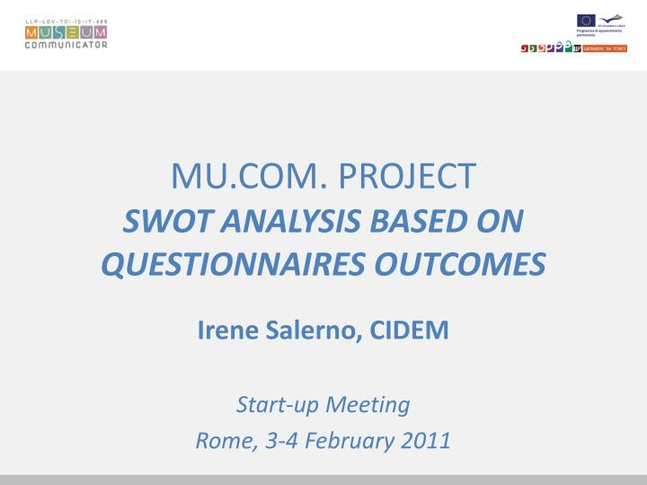Mu com project swot analysis based on questionnaires outcomes