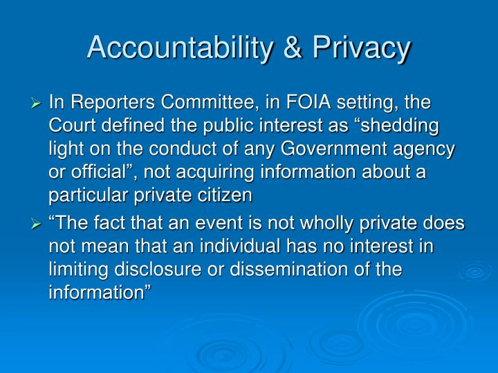 Accountability & Privacy