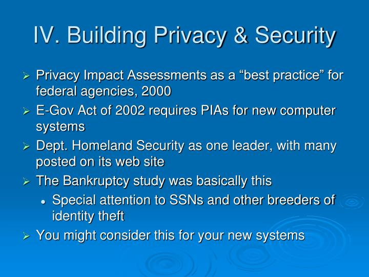 IV. Building Privacy & Security