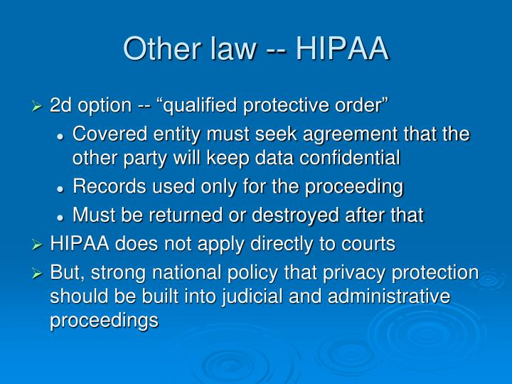 Other law -- HIPAA