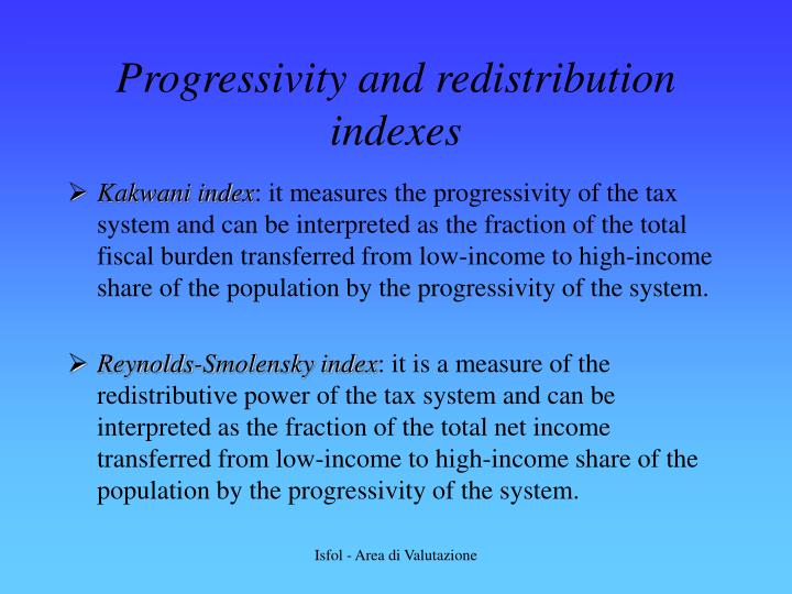 Progressivity and redistribution indexes