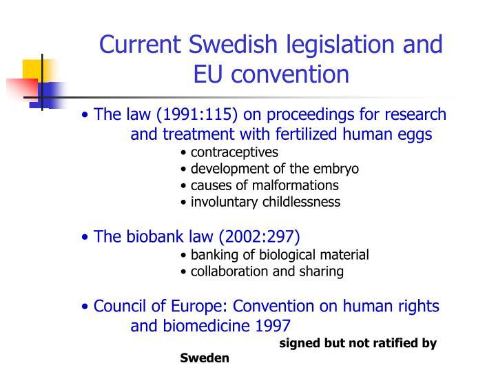 Current Swedish legislation and