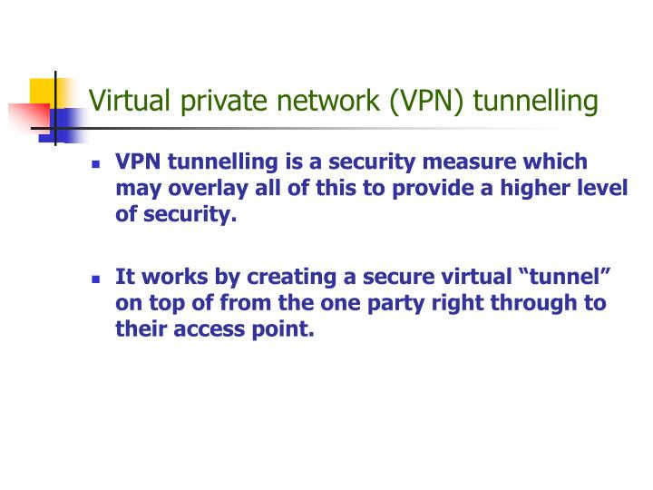 Virtual private network (VPN) tunnelling
