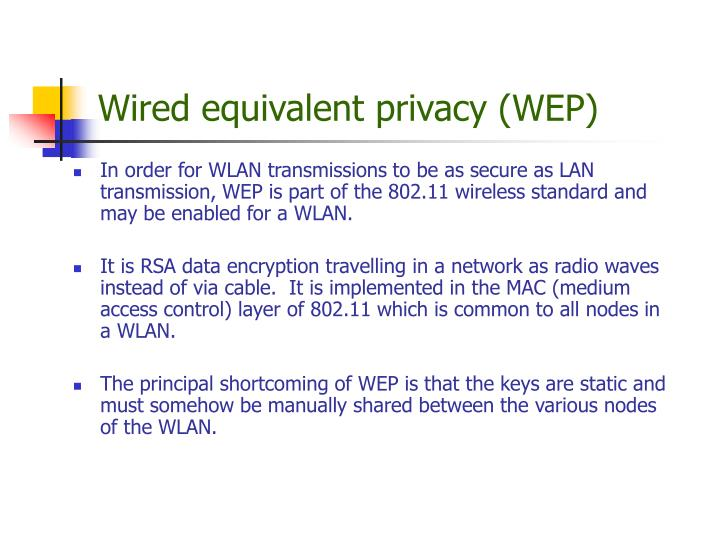 Wired equivalent privacy (